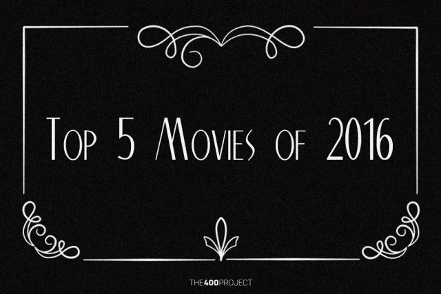 Top Movies of 2016
