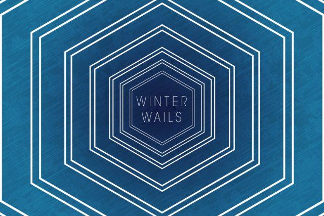 Winter Wails