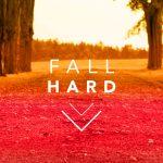 fall-hard