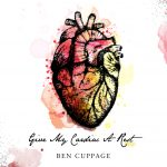 Ben Cuppage Give My Cardiac A Rest